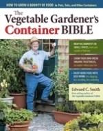 Vegetable Gardener's Container Bible - St. Clare Heirloom Seeds