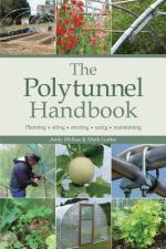 The Polytunnel Handbook - St. Clare Heirloom Seeds