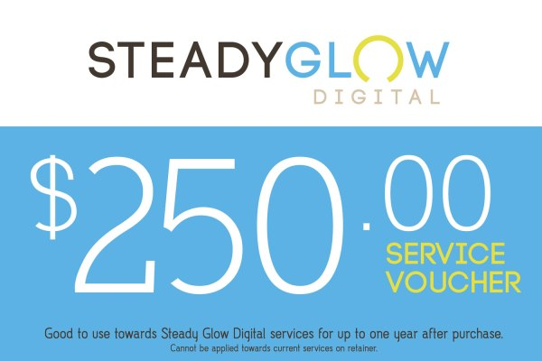 Steady Glow Digital service voucher for $250