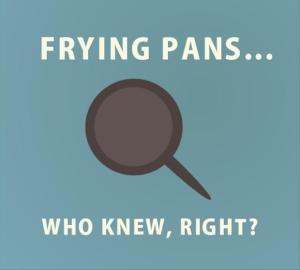 frying-pans-who-knew-funny-tangled-quotes