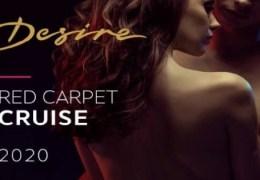 Desire Resort Red Carpet Cruise 2020