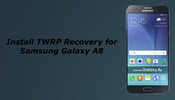 How to Install TWRP Recovery On Samsung Galaxy Note 5