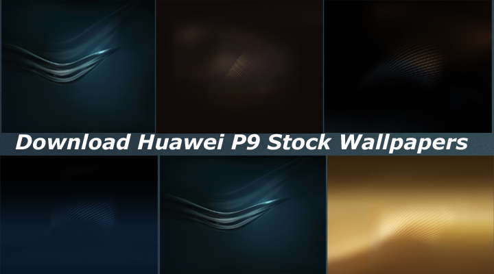 Download Huawei P9 Stock Wallpapers