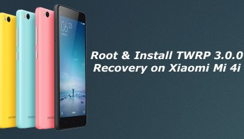 How to Root and Install TWRP Recovery on Xiaomi Mi4c