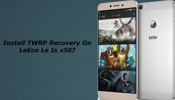 Easiest way to Root LeTv le 1s (Le X507)