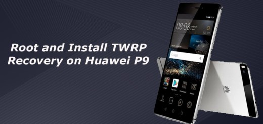 Root and Install TWRP Recovery on Huawei P9