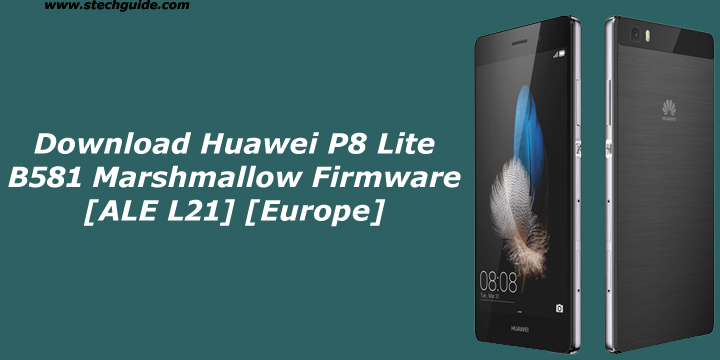 Download Huawei P8 Lite B581 Marshmallow Firmware [ALE L21 ...