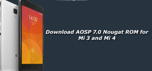 Download AOSP 7.0 Nougat ROM for Mi 3 and Mi 4
