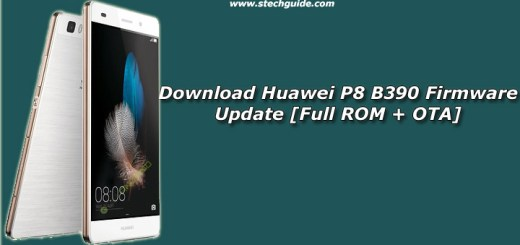 Download Huawei P8 B390 Firmware Update [Full ROM + OTA]