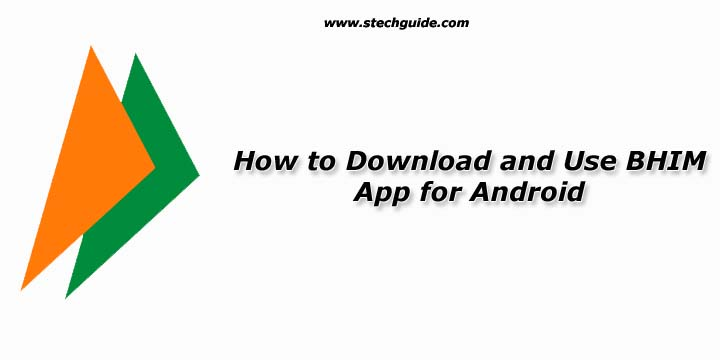 How to Use and Download BHIM App for Android