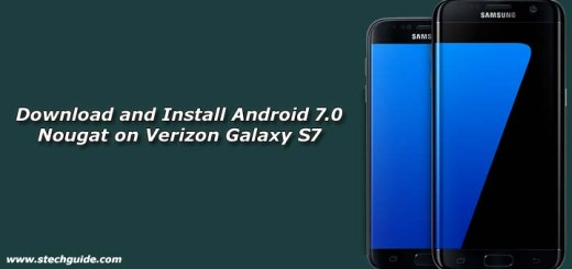 Download and Install Android 7.0 Nougat on Verizon Galaxy S7