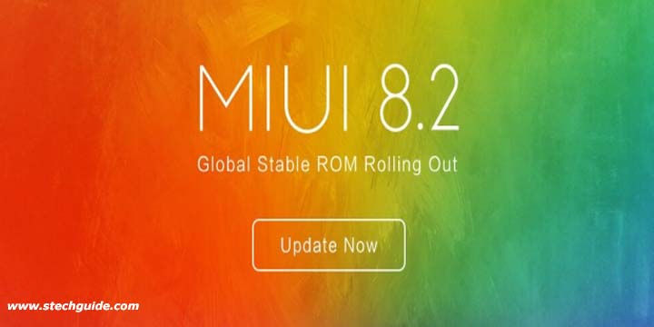 Download MIUI 8.2 Global Stable ROM for Xiaomi Devices