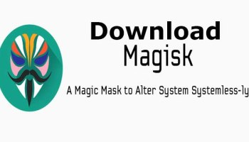 Download Magisk v13 5 (Magisk Manager v5 2 0)