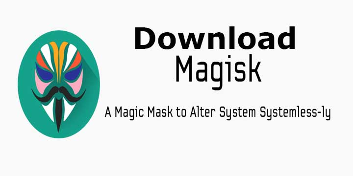 Download Magisk v13.2 and Latest Magisk Manager for Android