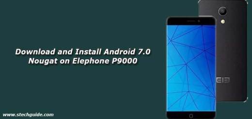 Download and Install Android 7.0 Nougat on Elephone P9000