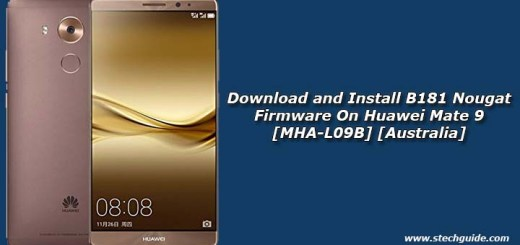 Download and Install B181 Nougat Firmware On Huawei Mate 9 [MHA-L09B] [Australia]