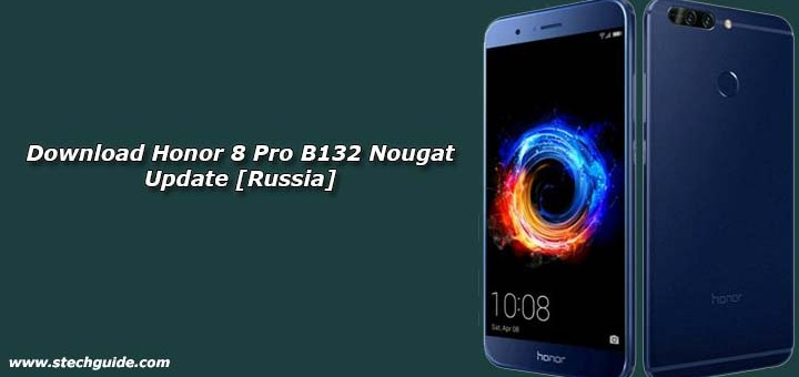Download Honor 8 Pro B132 Nougat Update [Russia]