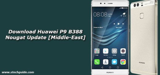 Download Huawei P9 B388 Nougat Update [Middle-East]