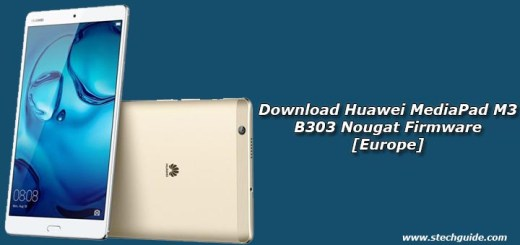 Download Huawei MediaPad M3 B303 Nougat Firmware [Europe]