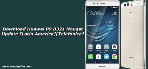 Download Huawei P9 B321 Nougat Update [Latin America][Telefonica]