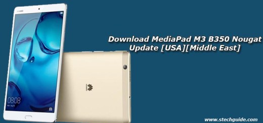 Download MediaPad M3 B350 Nougat Update [USA][Middle East]