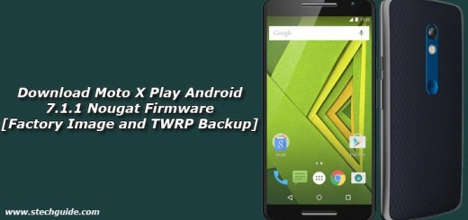 Download Moto X Play Android 7.1.1 Nougat Firmware [Factory Image and TWRP Backup]