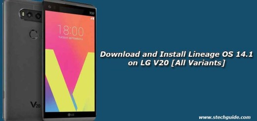 Download and Install Lineage OS 14.1 on LG V20 [All Variants]