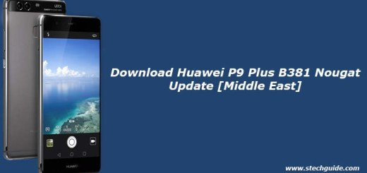 Download Huawei P9 Plus B381 Nougat Update [Middle East]