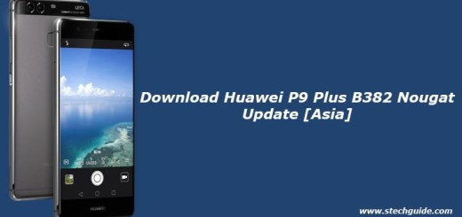 Download Huawei P9 Plus B382 Nougat Update [Asia]