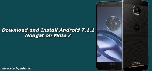 Download and Install Android 7.1.1 Nougat on Moto Z