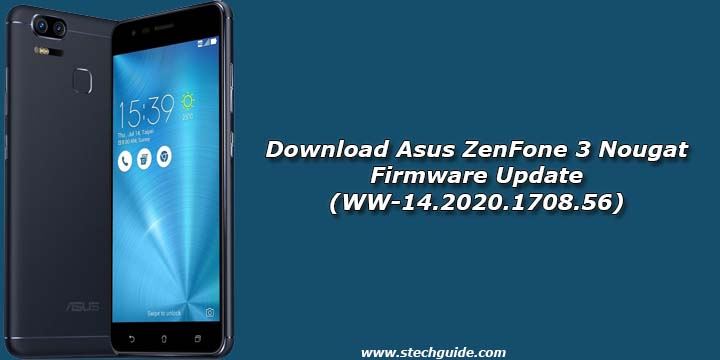 Download Asus ZenFone 3 Nougat Firmware Update (WW-14.2020.1708.56)