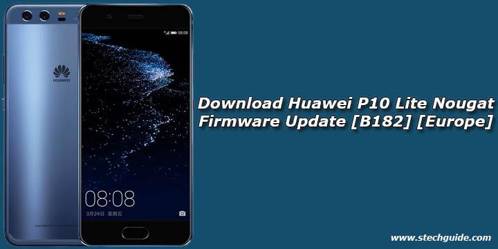 Download Huawei P10 Lite Nougat Firmware Update [B182] [Europe]