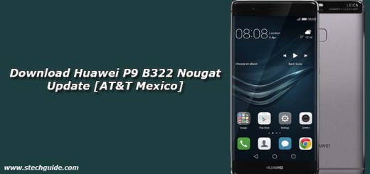 Download Huawei P9 B322 Nougat Update [AT&T Mexico]