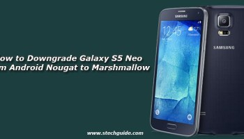How to Downgrade Galaxy S6 and S6 Edge from Android Nougat