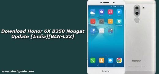 Download Honor 6X B350 Nougat Update [India][BLN-L22]