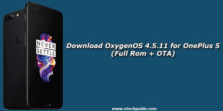 Download OxygenOS 4.5.11 for OnePlus 5 (Full Rom + OTA)