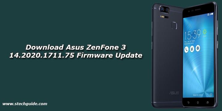 Download Asus ZenFone 3 14.2020.1711.75 Firmware Update