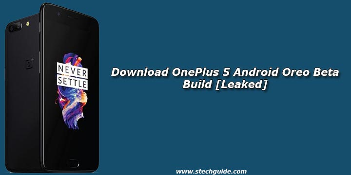 Download OnePlus 5 Android Oreo Beta Build [Leaked]