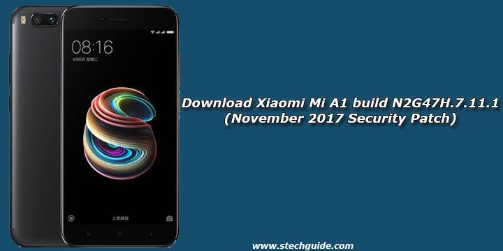 Download Xiaomi Mi A1 build N2G47H.7.11.1 (November 2017 Security Patch)
