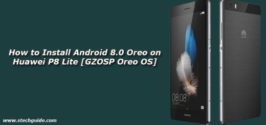 How to Install Android 8.0 Oreo on Huawei P8 Lite [GZOSP Oreo OS]