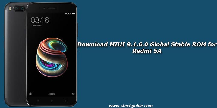 Download MIUI 9.1.6.0 Global Stable ROM for Redmi 5A