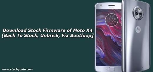 Download Stock Firmware of Moto X4 [Back To Stock, Unbrick, Fix Bootloop]