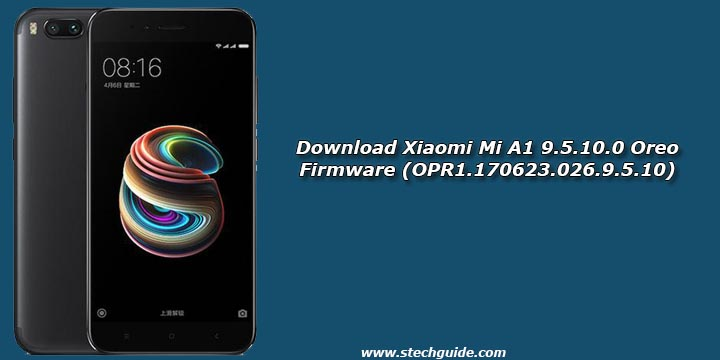 Download Xiaomi Mi A1 9.5.10.0 Oreo Firmware (OPR1.170623.026.9.5.10)