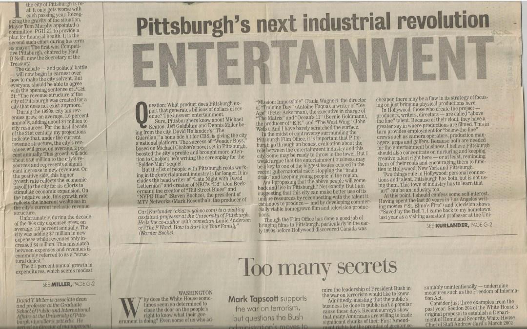 Pittsburgh's Next Industrial Revolution: Entertainment