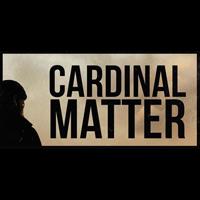 Cardinal Matters