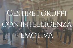 Gestire i gruppi con intelligenza emotiva