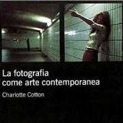 """La Fotografia come Arte Contemporanea"""""""