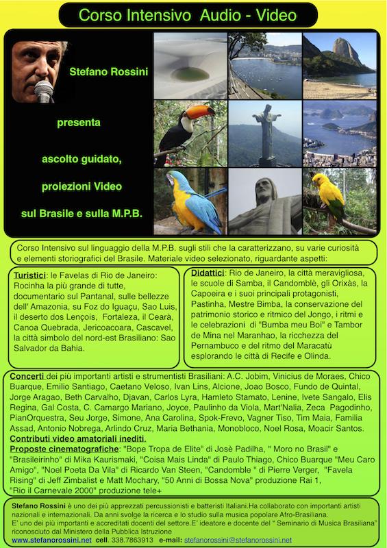 Corso Intensivo Audio Video sul Brasile e sulla M.P.B....  Stefano Rossini scuola di percussioni Roma