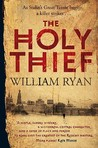 The Holy Thief (Captain Alexei Dimitrevich Korolev #1) by William Ryan
