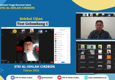 Pelaksanaan Test dan Seleksi  Ujian Masuk Gelombang 1 STEI Al-Ishlah Cirebon Telah Selesai